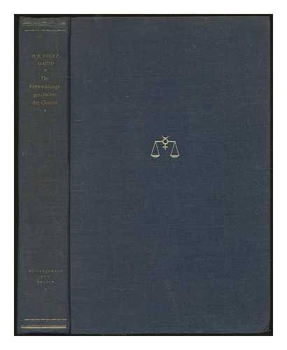 FIERZ-DAVID, HANS EDUARD (1882-1953) - Die Entwicklungsgeschichte der Chemie : eine studie
