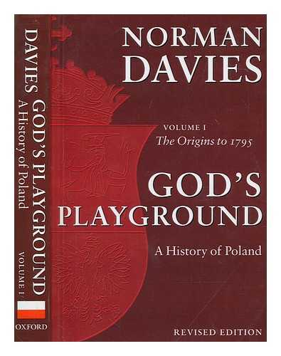 God-039-s-playground-a-history-of-Poland-in-two-volumes-Volume-I-The-origins-to