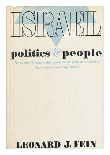 FEIN, LEONARD J. - Israel, Politics and People