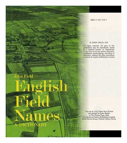 FIELD, JOHN (1921-) - English Field-Names: a Dictionary