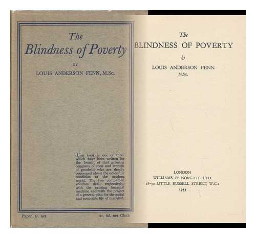 FENN, LOUIS ANDERSON - The Blindness of Poverty