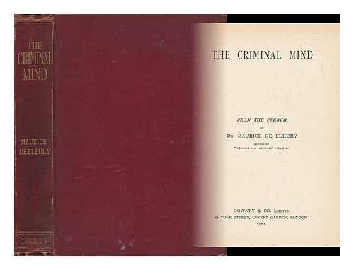 DE FLEURY, MAURICE - The Criminal Mind