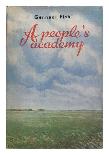 FISH, GENNADI - A People's Academy