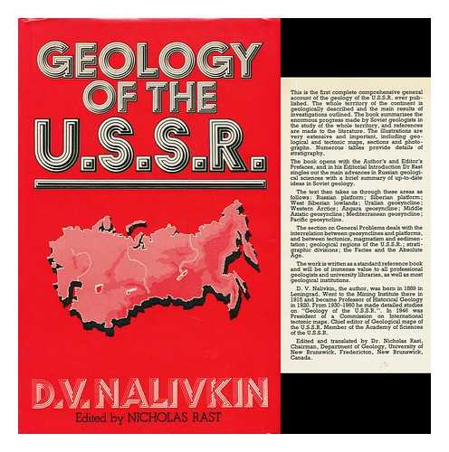 NALIVKIN, D. V. (DMITRII VASILEVICH) - Geology of the U. S. S. R. [By] D. V. Nalivkin, Translated from the Russian by N. Rast and Edited by N. Rast and T. S. Westoll