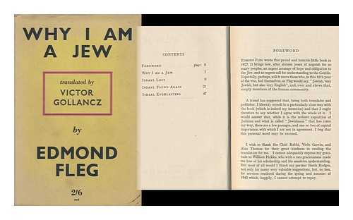 FLEG, EDMOND (1874-1963) - RELATED NAME: GOLLANCZ, VICTOR (1893-1967) - Why I Am a Jew; Translated by Victor Gollancz
