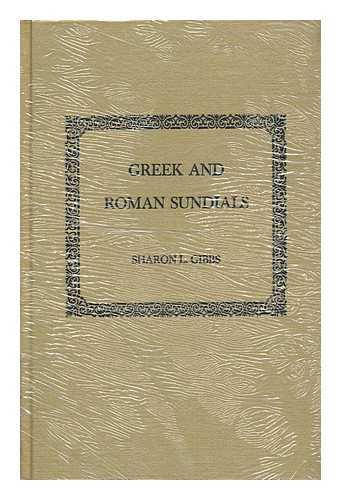 GIBBS, SHARON L - Greek and Roman Sundials