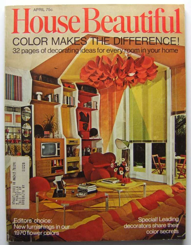 House Beautiful (April 1970 Vol. 112, #4), Gordon (editor), Elizabeth