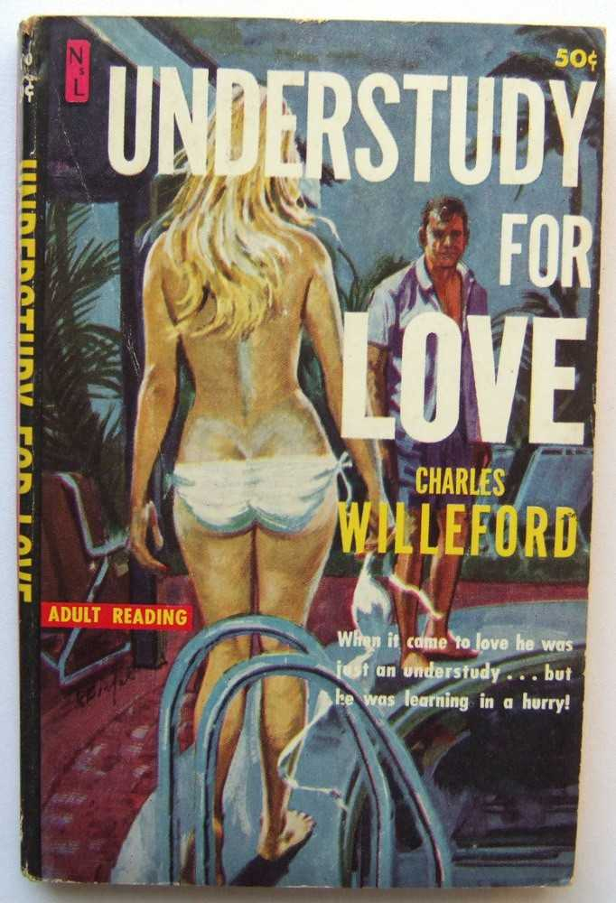 Understudy for Love, Willeford, Charles