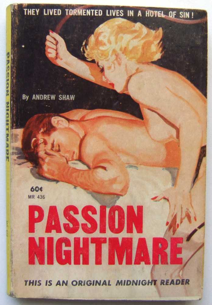 Passion Nightmare, Andrew Shaw (house pseudonym used by Lawrence Block; Donald Westlake, et al)