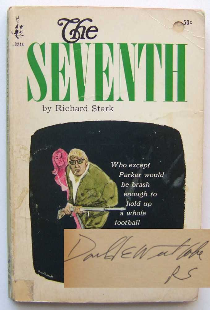 The Seventh, Richard Stark (Pseudonym of Donald E. Westlake)