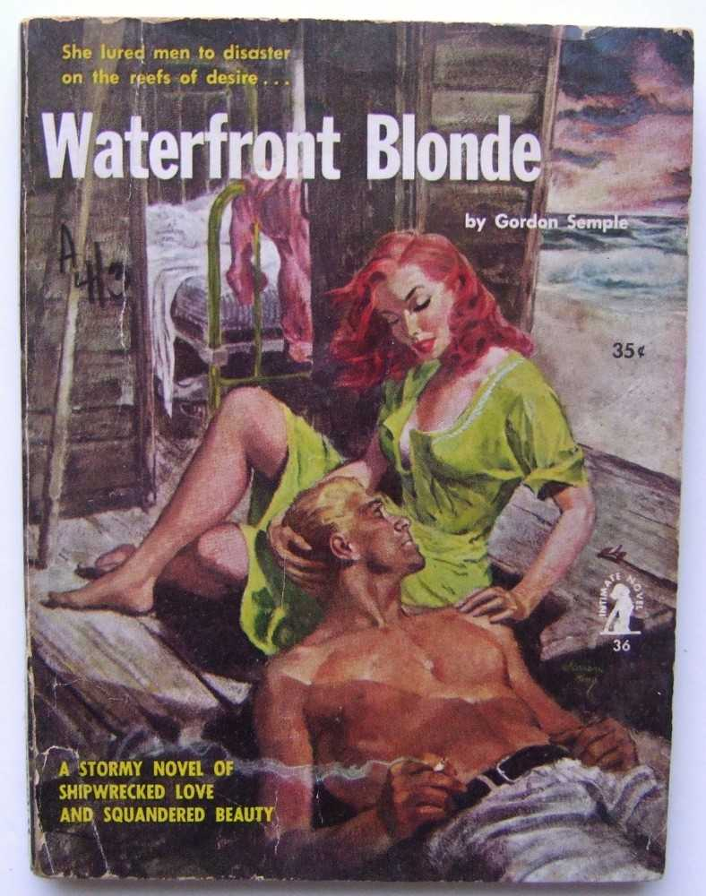 Waterfront Blonde, Gordon Semple (pseudonym of William A. Neubauer)