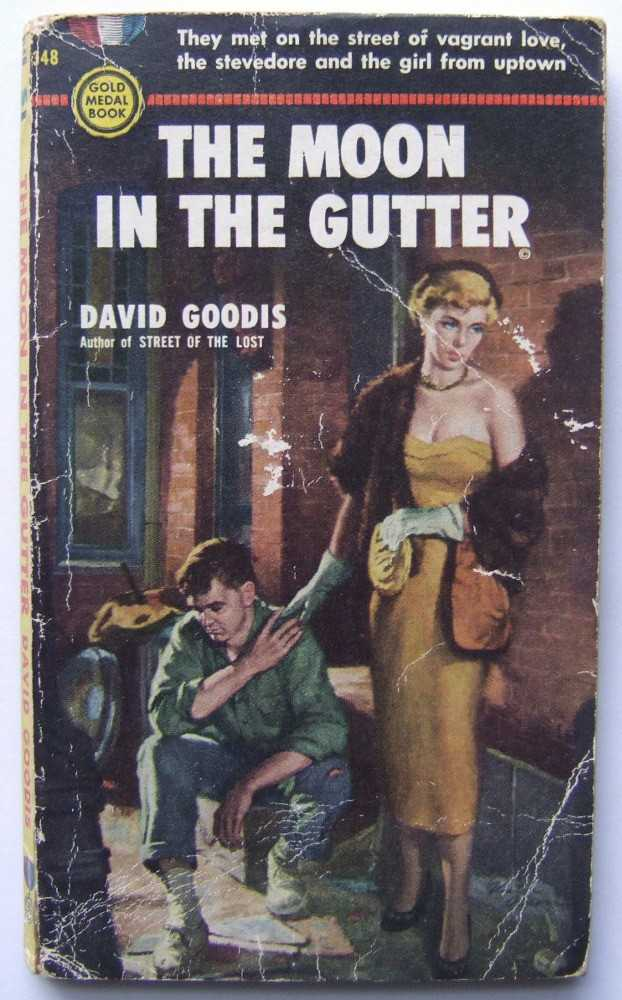 The Moon in the Gutter, Goodis, David