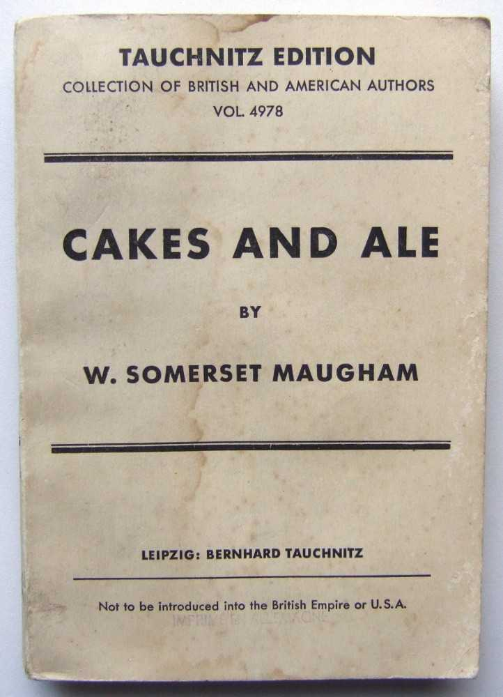 Cakes and Ale; or The Skeleton in the Cupboard, Maugham, W. Somerset