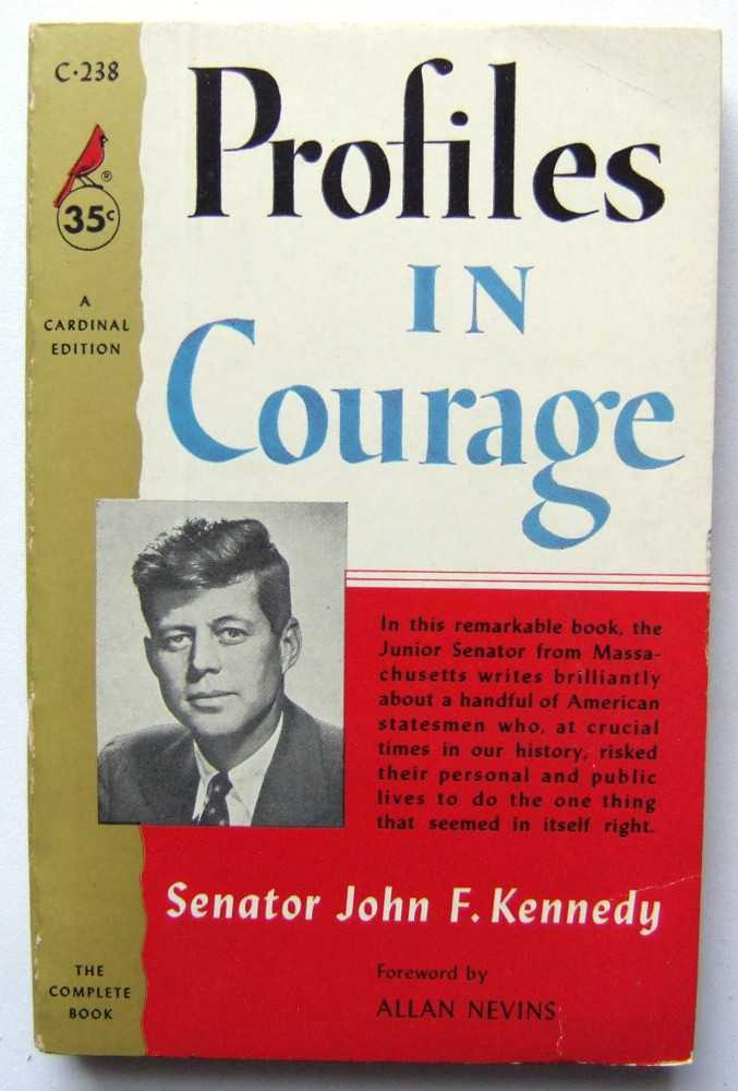 Profiles in Courage, John F. Kennedy; foreword by Allan Nevins
