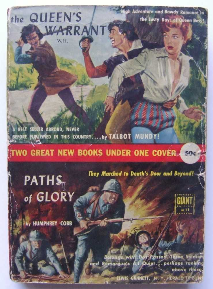 The Queen's Warrant / Paths of Glory, Talbot Mundy; Humphrey Cobb