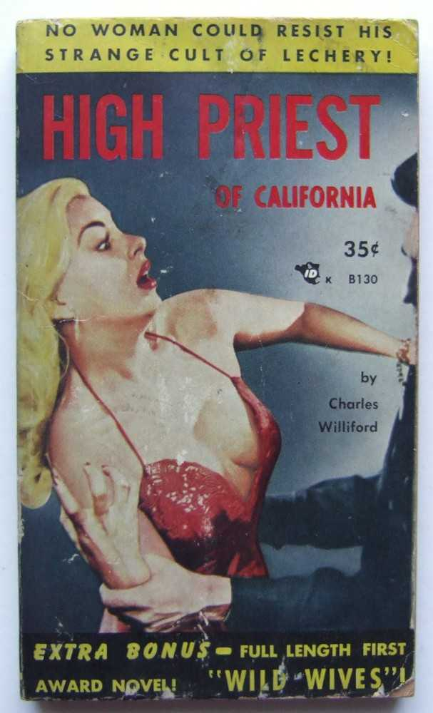 High Priest of California / Wild Wives, Willeford, Charles