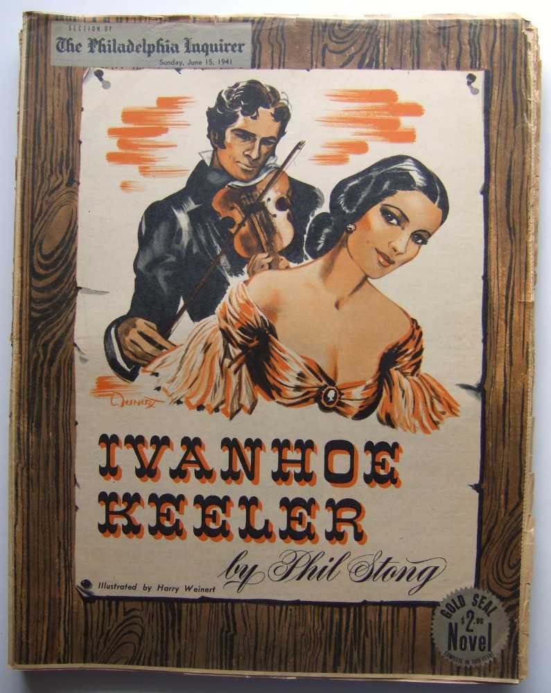 Ivanhoe Keeler (Gold Seal Novel, presented by the Philadelphia Inquirer, Sunday, June 15, 1941), Stong, Phil