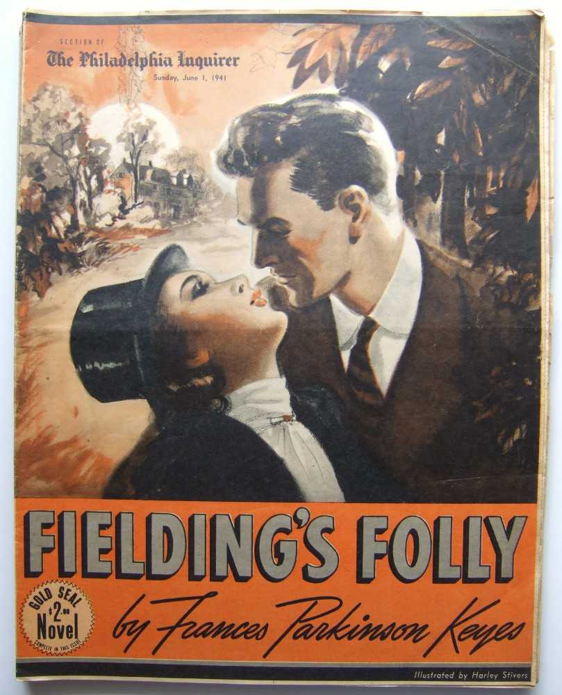 Fielding's Folly (Gold Seal Novel, presented by the Philadelphia Inquirer, Sunday, June 1, 1941), Keyes, Frances Parkinson