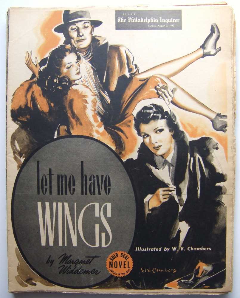 Let Me Have Wings (Gold Seal Novel, presented by the Philadelphia Inquirer, Sunday, August 2, 1942), Widdemer, Margaret