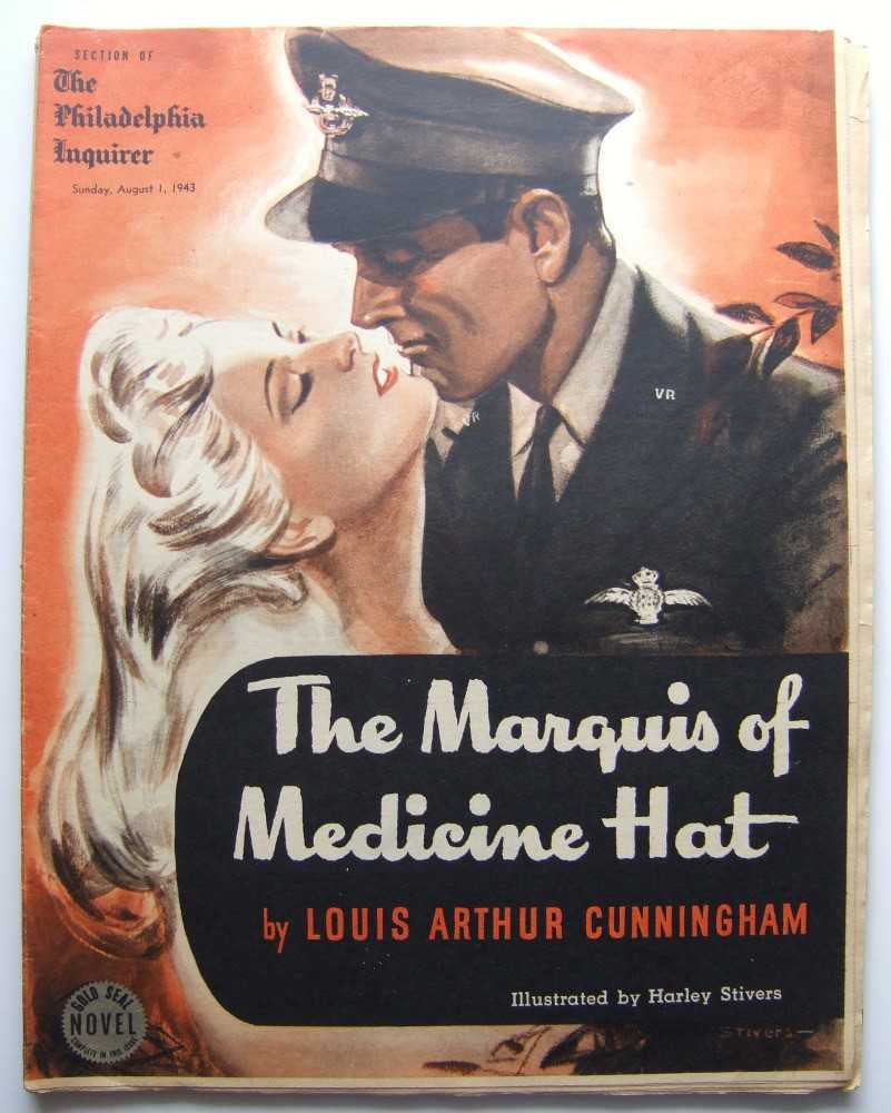 The Marquis of Medicine Hat (Gold Seal Novel, presented by the Philadelphia Inquirer, Sunday, August, 1943), Cunningham, Louis Arthur