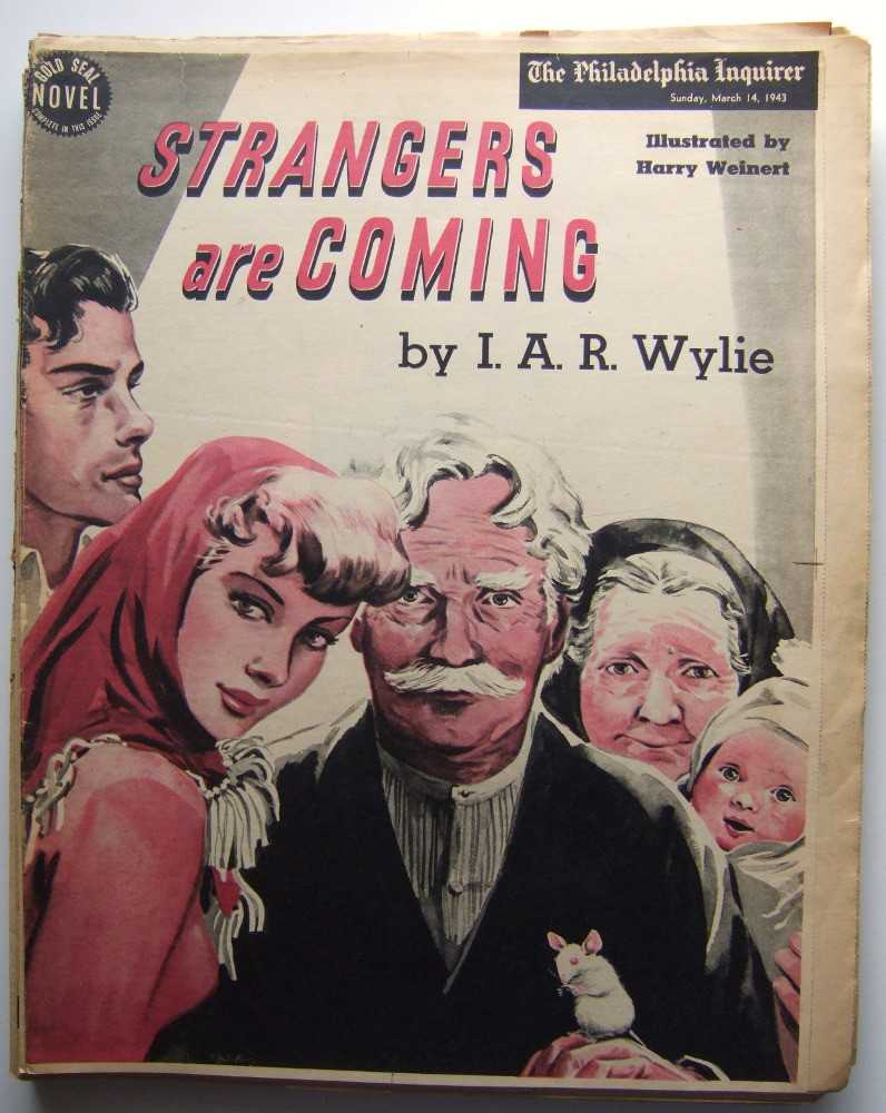 Strangers Are Coming (Gold Seal Novel, presented by the Philadelphia Inquirer, Sunday, March 14, 1943), Wylie, I. A. R.