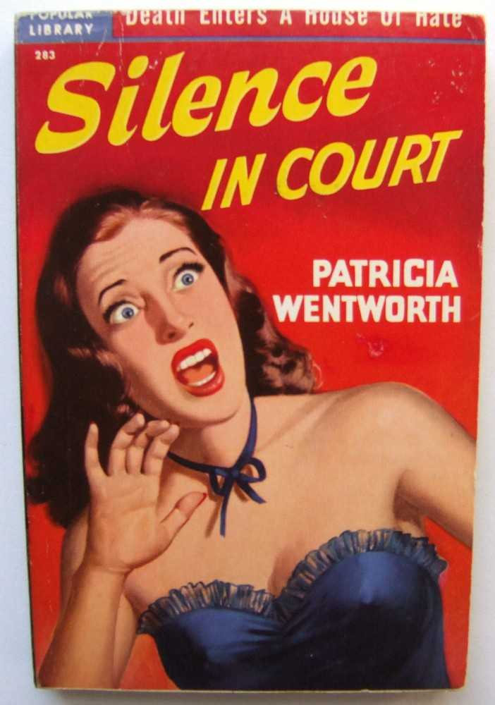 Silence in Court, Wentworth, Patricia