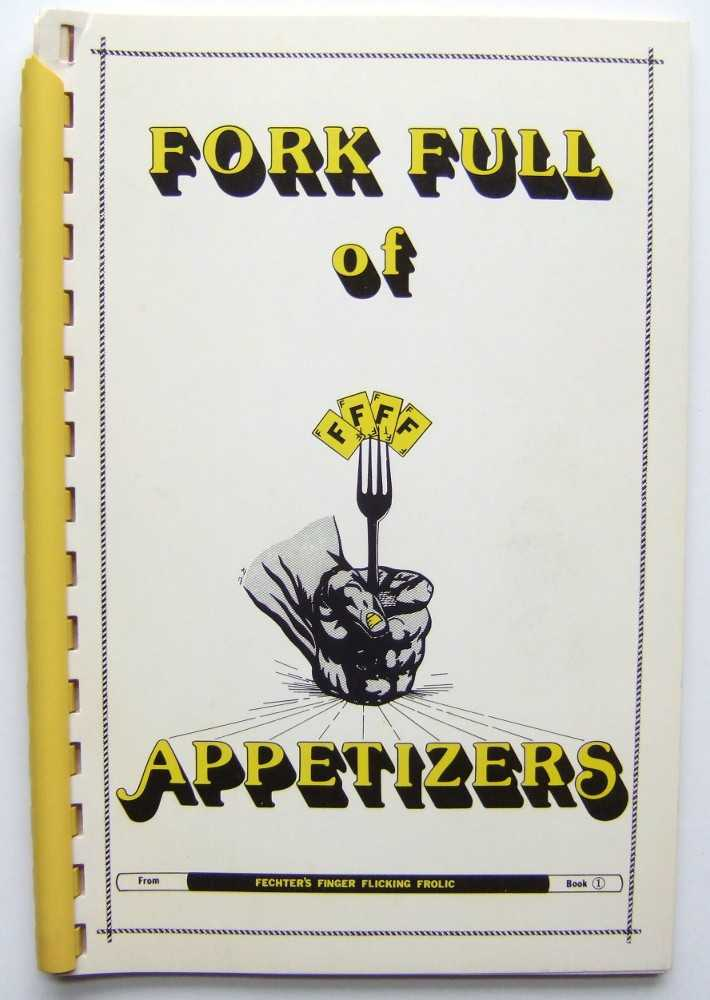 Fork Full of Appetizers: A Collection of Tricks from Some of the Attendees at the Original Close-Up Magic Convention, Miesel, Bill