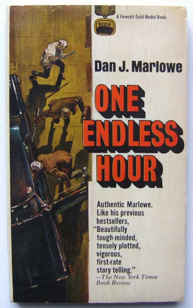 One Endless Hour, Marlowe, Dan J.