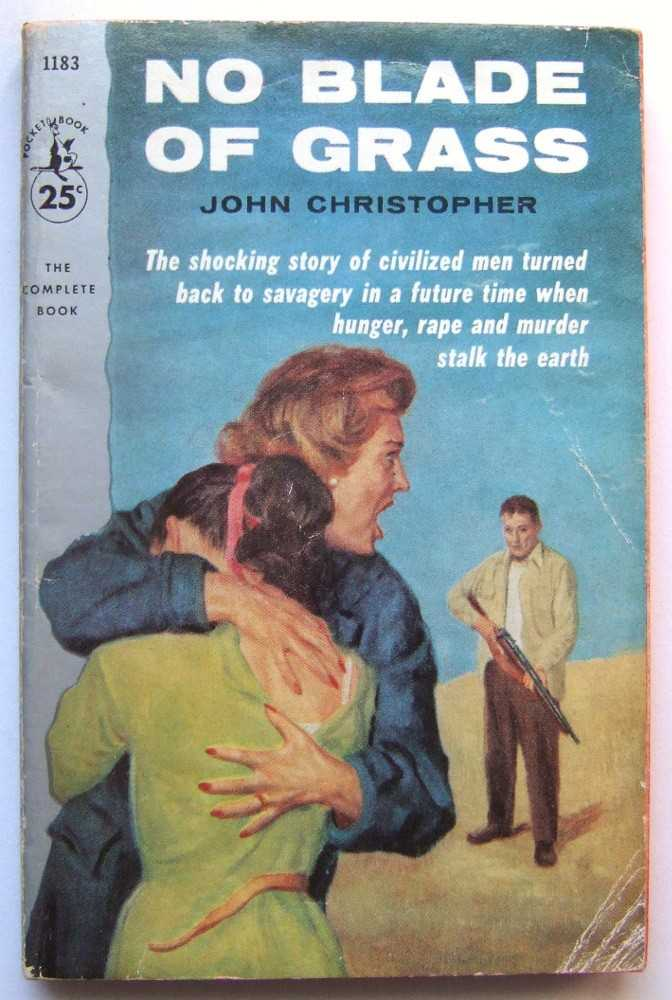 No Blade of Grass, John Christopher (pseudonym of Samuel Youd)