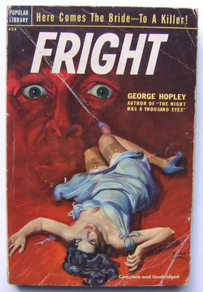 Fright, George Hopley (aka: Cornell Woolrich; William Irish)