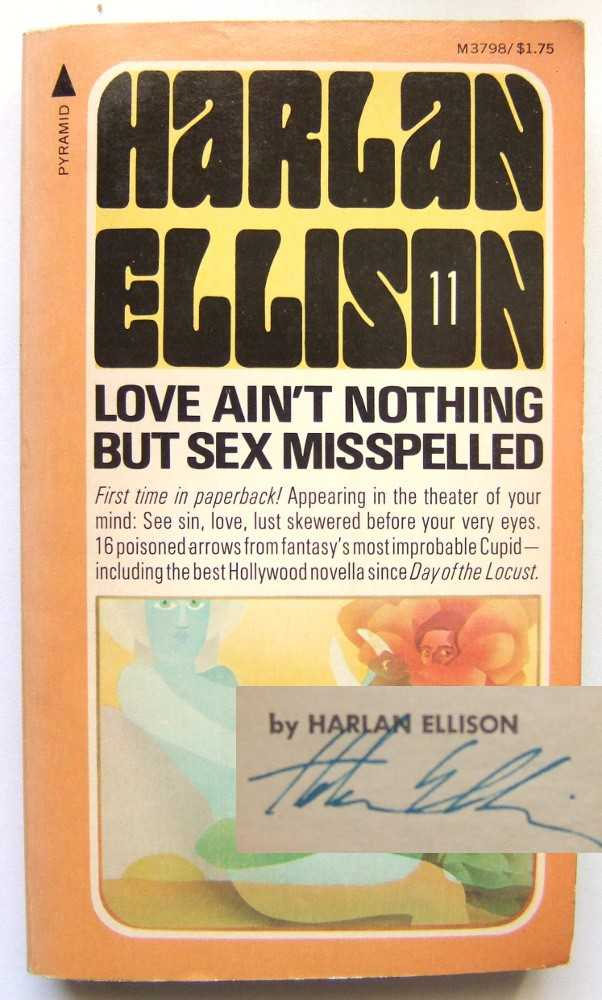 Love Ain't Nothing But Sex Misspelled, Ellison, Harlan