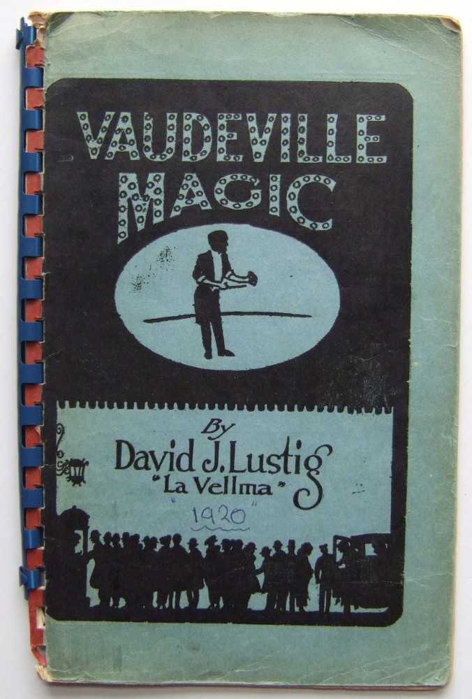 "Vaudeville Magic, David J. Lustig; ""La Vellma"""