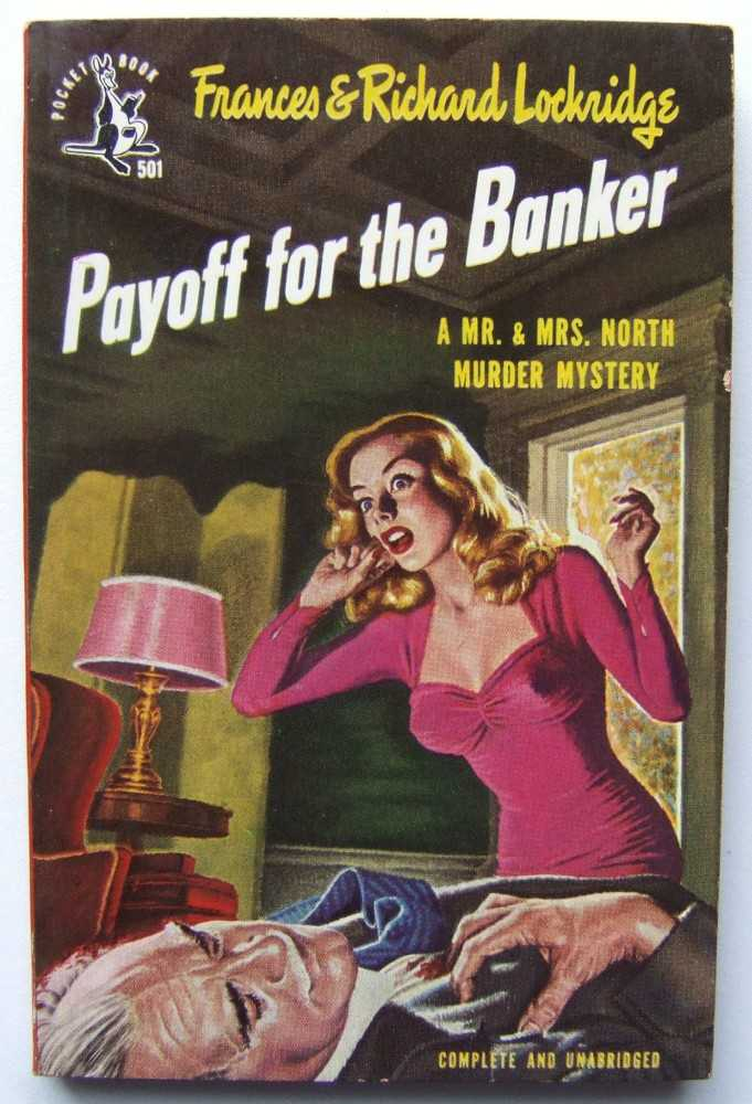Payoff for the Banker: A Mr. and Mrs. North Murder Mystery, Lockridge, Frances & Richard