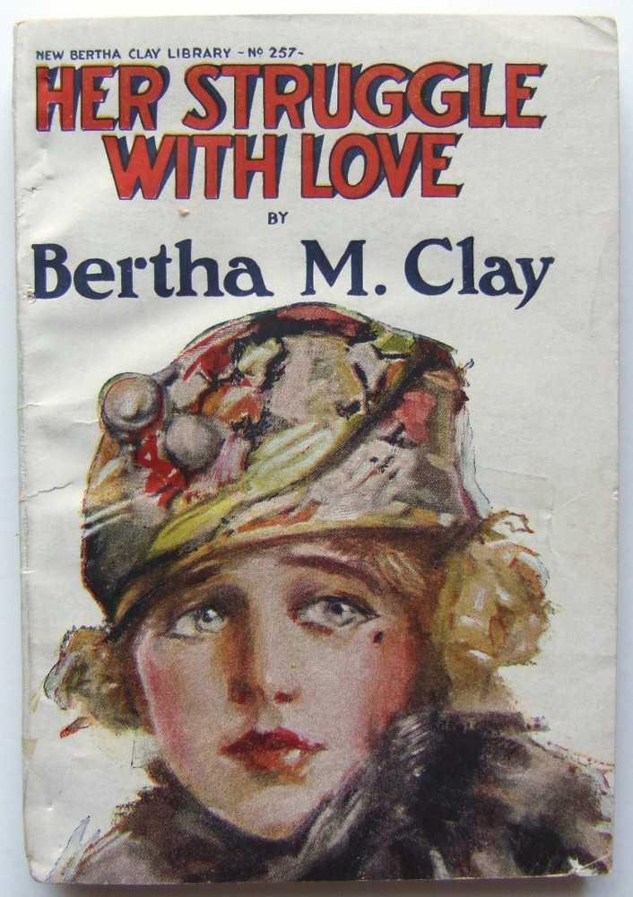 Her Struggle with Love, Clay, Bertha M.