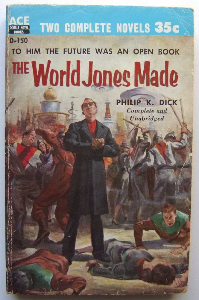 The World Jones Made / Agent of the Unknown, Dick / Margaret St. Clair, Philip K.