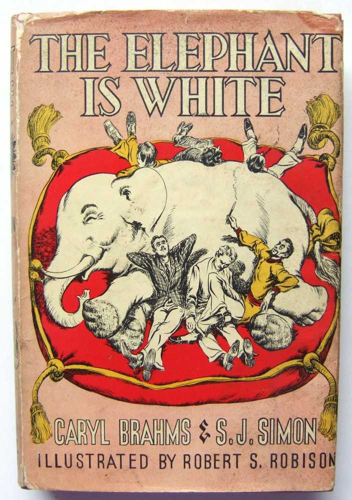 The Elephant is White, Caryl Brahms; S. J. Simon