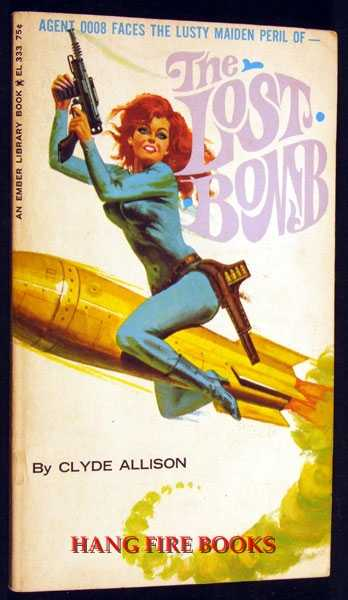 The Lost Bomb (0008 Sadisto Series), Clyde Allison (pseudonym of William Knoles)