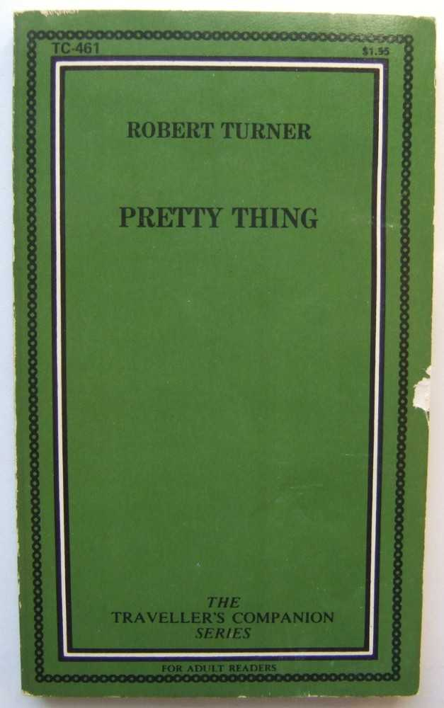 Pretty Thing, Turner, Robert