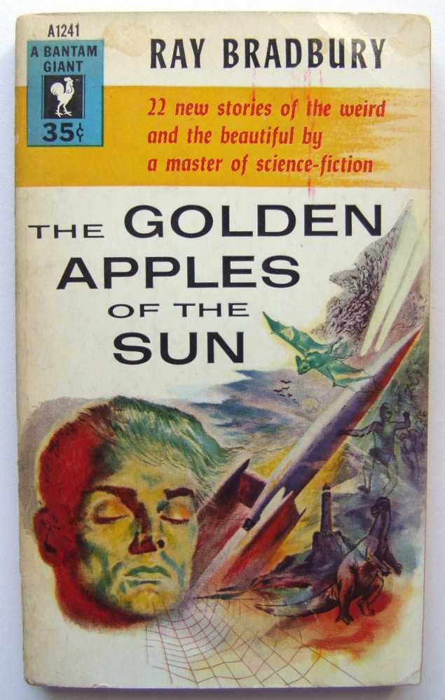 The Golden Apples of the Sun, Bradbury, Ray