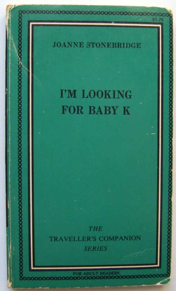 I'm Looking for Baby K, Stonebridge, Joanne