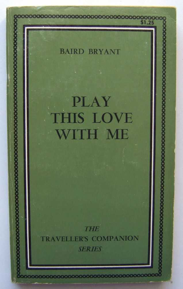Play This Love With Me, Bryant, Baird