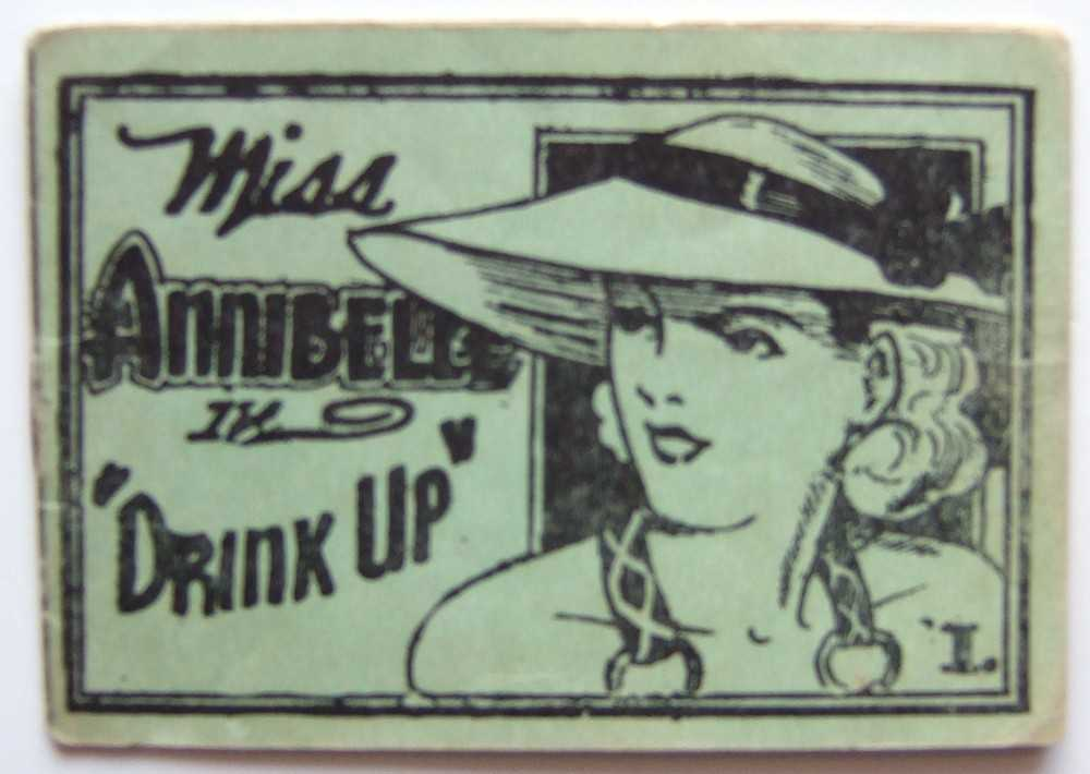 "Miss Annibelle in ""Drink Up"" 1. (Tijuana Bible, 8-Pager), Anonymous"