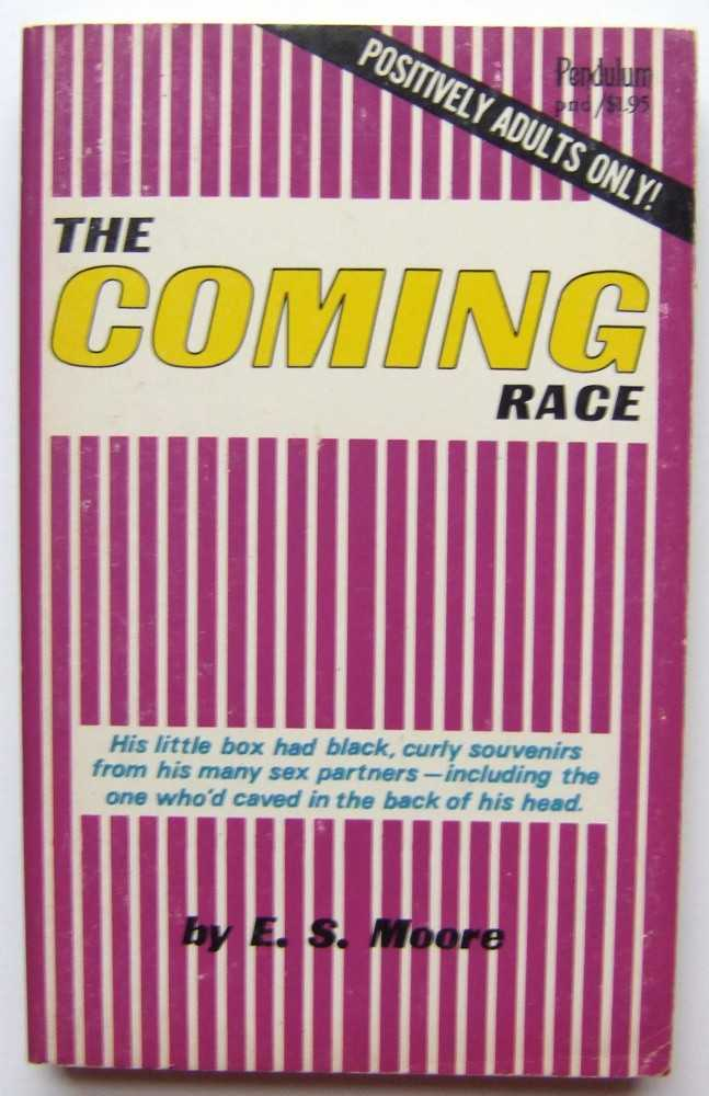 The Coming Race, Moore, E. S.