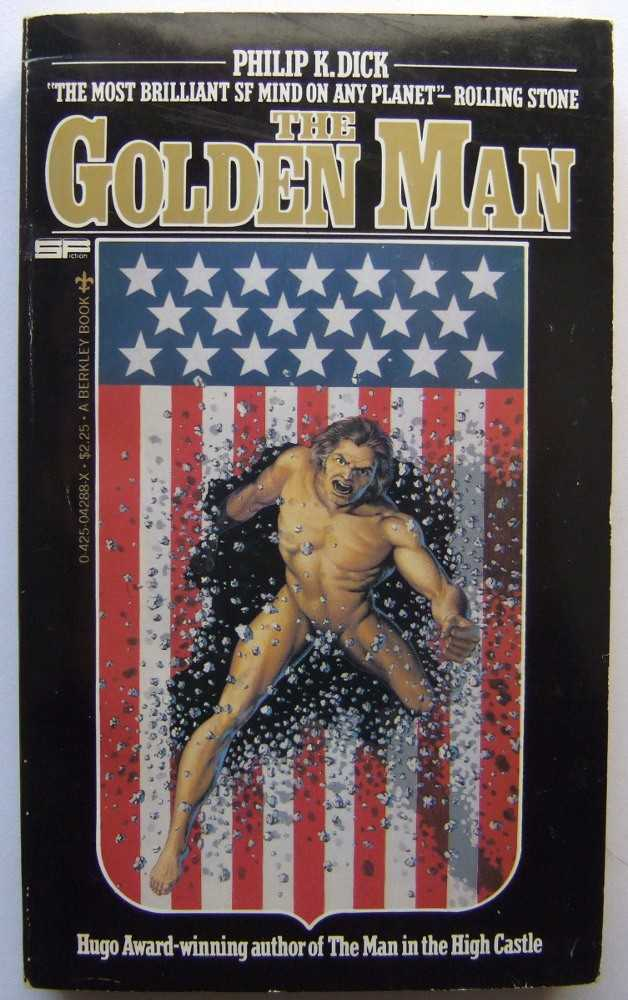 The Golden Man, Philip K. Dick; Mark Hurst (ed)