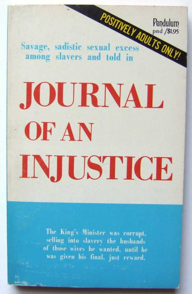 Journal of an Injustice, Anonymous