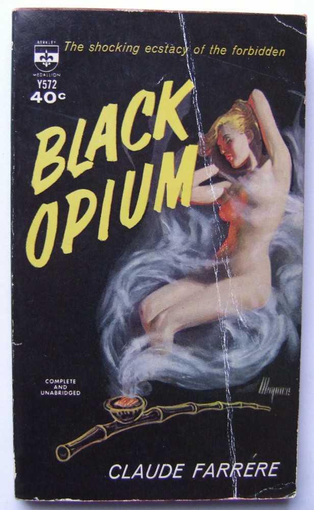 Black Opium, Claude Farrère; Samuel Putnam (French); Pierre Louys (preface)