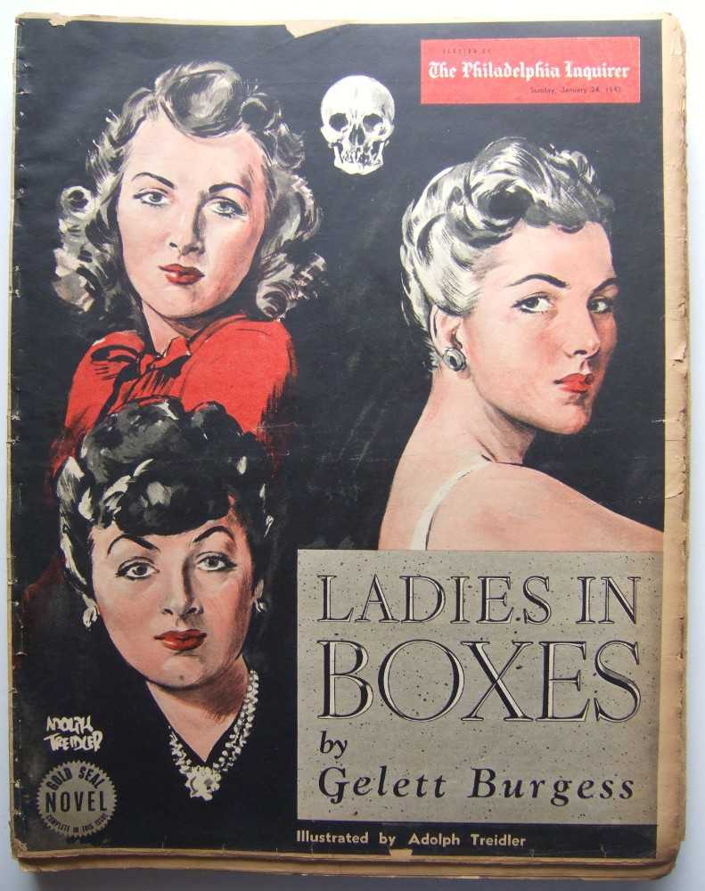 Ladies in Boxes (Gold Seal Novel, presented by the Philadelphia Inquirer, Sunday, January 24 , 1943), Burgess, Gelett