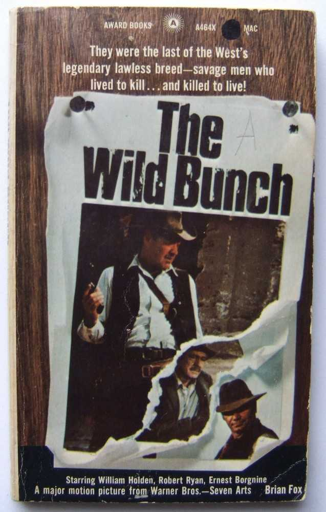 The Wild Bunch, Brian Fox; Sam Peckinpah