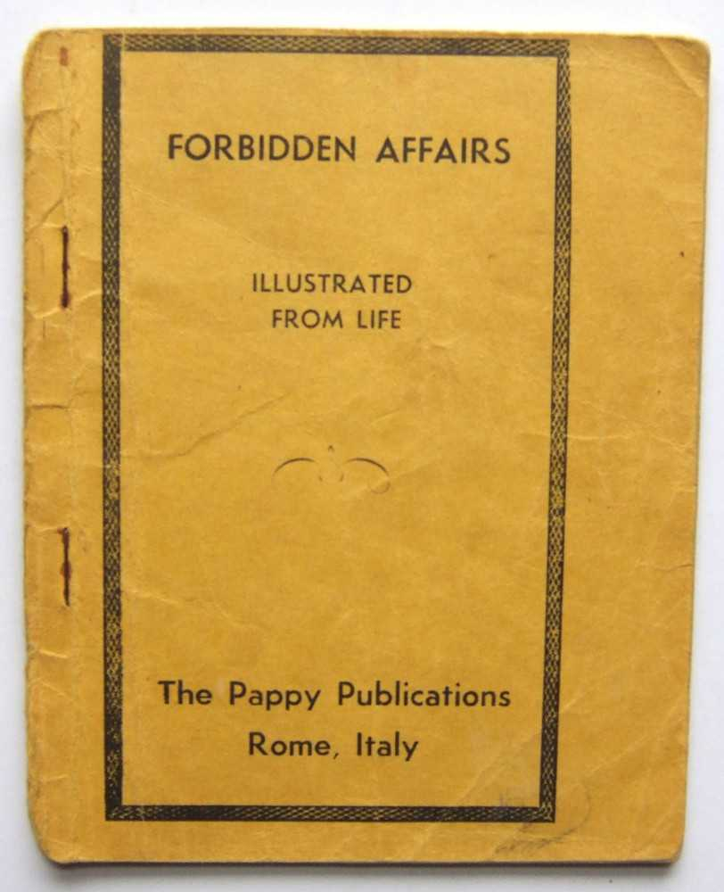 Forbidden Affairs, Illustrated From Life, Anonymous