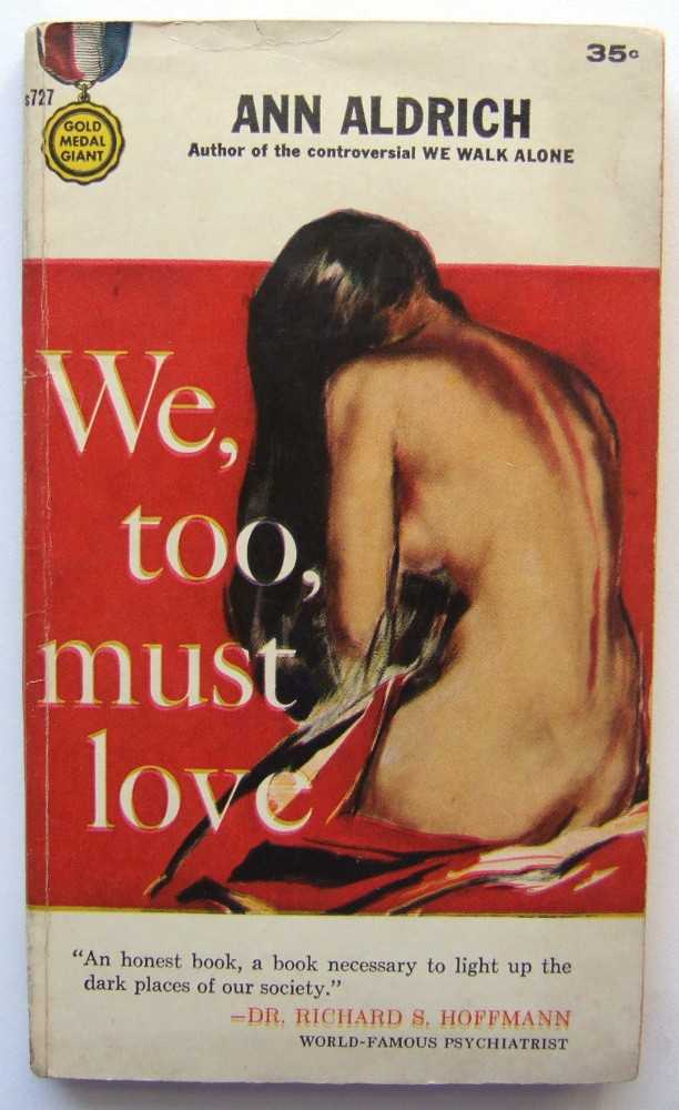 We, Too, Must Love, Ann Aldrich (aka: Marijane Meaker)